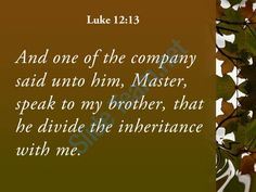 luke 12 13 my brother to divide powerpoint church sermon Slide05 http://www.slideteam.net/