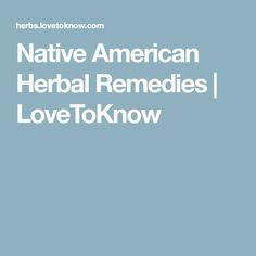 Native American Herbal Remedies | LoveToKnow
