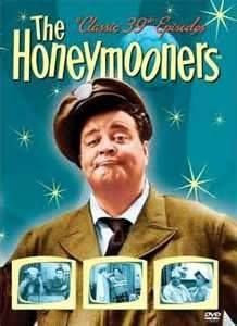 Jackie Gleason in The Honeymooners from the 1950s