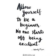 Allow yourself to be a beginner ☆