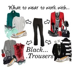"""One pair of pants: 4 fabulous outfits  """"What to wear to work with: BLACK TROUSERS"""" by pinthis on Polyvore"""