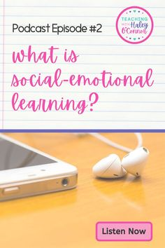 Now available on Spotify & Apple Podcasts: Haley shares what it means to add social-emotional learning (SEL) into your day & what the research says about it. We'll discuss the 5 components of SEL and the difference in classroom management, social-emotional learning, and how we can include both of them in our days. Finally, we'll talk about 5 ways to strengthen the SEL instruction in our classrooms. | Podcast for Teachers |