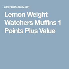 Lemon Weight Watchers Muffins 1 Points Plus Value