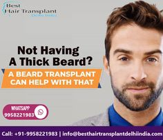 Not Having a Thick Beard? A Beard Transplant Can Help With That If you have been thinking about getting a beard transplant surgery in Delhi, beard transplant procedure cost in South Delhi contact us for an appointment where we can discuss your requirements in more details. Dr. Ajaya Kashyap (MD, FACS) Web: www.besthairtransplantdelhiindia.com #beardgrowthtreatment #beardsurgery #beardandmoustacheindelhi #mustache #beardhairtransplant #besthairlosstreatment #hairtransplantclinic Beard Transplant, Hair Transplant Surgery, Best Hair Loss Treatment, Thick Beard, Beard Growth, Hair And Beard Styles, Mustache, Clinic, Moustache