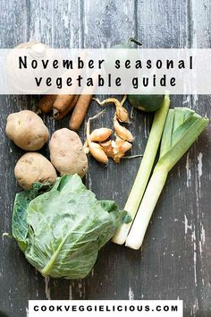 My guide to seasonal vegetables - November - will help you to eat fresh produce when it's in season and therefore at its best. #vegetables #seasonalvegetables #veganrecipes #vegguide #autumnvegetables Hidden Vegetable Recipes, Hidden Vegetables, Kinds Of Vegetables, Winter Vegetables, Vegan Vegetarian, Vegetarian Recipes, Vegan Meals, Vegetable Seasoning, In Season Produce