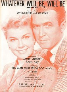 Sheet Music 1955 Whatever Will Be, Will Be James Stewart Doris Day 183 Sheet Music Art, Song Sheet, Vintage Sheet Music, Music Covers, Album Covers, Michael Hayes, Great American Songbook, Alfred Hitchcock, Hitchcock Film