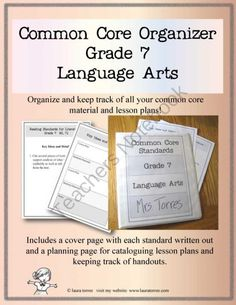 Common Core Organizer - Seventh Grade Language Arts product from LauraTorres on TeachersNotebook.com