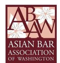 """Asian Bar Association of Washington """"Mission Statement: ABAW is a voice for the Asian Pacific American legal profession in the State of Washington, promoting justice, equity and opportunity for Asian Pacific Americans. We serve as a resource for our members and foster professional development, legal scholarship, advocacy and community involvement."""" #Asianamerican"""