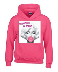 Being Normal Is Boring Hoodie Unisex Marilyn Monroe Sweatshirts