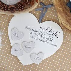 "XXL Rodinné srdce-citát ""Jsou lidé..."" Family Rules, Motto, Place Card Holders, Motivation, Creative, Quotes, Handmade, Cnc, Ideas"