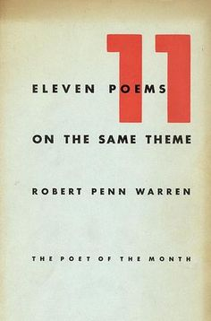 WARREN, Eleven poems on the Same Theme. Norfolk, New Directions, (The poet of the month), 1942. Prima edizione (First Edition)