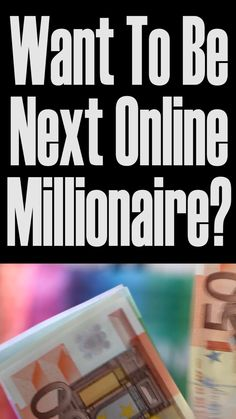Want To Be Next Online Millionaire?   Make Money Online   Passive Income   Work From Home   Business   Marketing   Affiliate   Rich   Profit   #earnmoney #makemoney #workfromhome #affiliate #affiliatemarketing