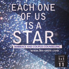 Each of us is a star. / www.les-onze.com, Marriage and Couples Counselling /
