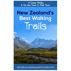 New Zealands 9 Great Walks Ebook  New Zealand Trails – 9 Great Walks & The Best Time To Walk Them  New Zealand tracks and trails take you through New Zealand's most stunning and picturesque National parks, many of which are included in UNESCO's World Heritage areas. Preview highlights of New Zealand's 9 Great Walks, when to walk them, and what you can expect along the trails.  New Zealands 9 Great Walks Ebook PDF download or Amazon