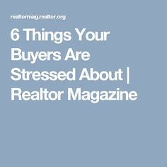 6 Things Stressing Your Buyers - Paperwork, costs, inspections, financing - all things buyers worry about throughout the home buying process. And they're all worries that can be eased by working with the right Realtor. I very willingly shoulder the load of paperwork, lining up inspections, assuring appraisals come in on time, and I'll gladly assist you finding the right lender. And I'll give you a very accurate picture of what the entirety of your total costs will be at the end of the…