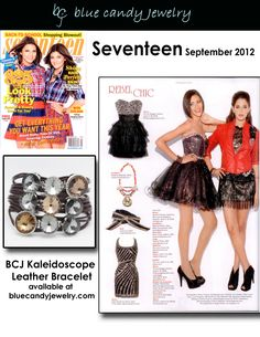 Seventeen September 2012 features Blue Candy Jewelry Kaleidoscope Leather Bracelet available at http://stores.bluecandyjewelry.com/-strse-496/Kaleidoscope-Leather-Bracelet/Detail.bok