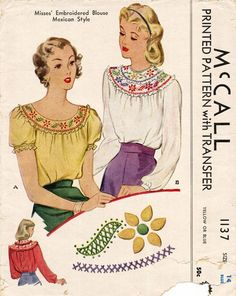 McCall 1137; ©1944; Misses' Embroidered Blouse Mexican Style Back-buttoned blouse with or without embroidered yoke and either short or long sleeves. Pattern includes embroidery transfer.