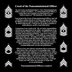 I was proud to be a Non-Commissioned Officer in the US Army Army Sergeant, Army Infantry, Military Post, Military Police, Army Day, Us Army, Soldiers Creed, Soldiers Prayer, Army Values