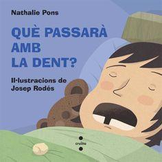 Què passarà amb la dent? | Cruïlla