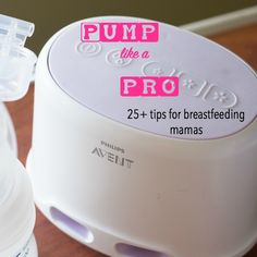 25+ Breast Pumping Tips for Moms