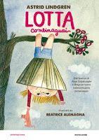 libri che passione: Lotta Combinaguai d Astrid Lindgren