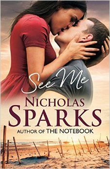 See Me by Nicholas Sparks. See Me by Nicholas Sparks. Two letters kept being mentioned in this book, OK. See Me Nicholas Sparks, Nicholas Sparks Movies, I Love Books, Good Books, Books To Read, My Books, Romance Movies, Romance Books, Drama Movies