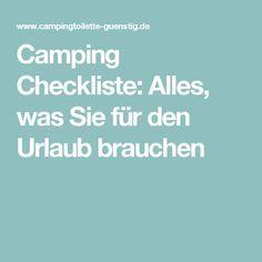 Camping Checkliste: Alles, was Sie für den Urlaub brauchen