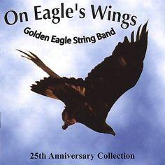Golden Eagle String Band - On Eagle's Wings, Black