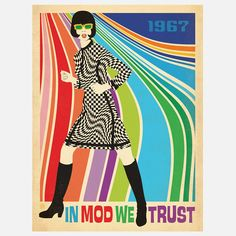 In Mod We Trust Go-Go Print by Joel Anderson