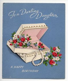 Vintage Greeting Card to A Darling Daughter – A Happy Birthday | eBay