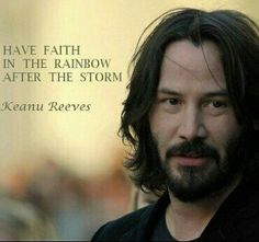 Is There Any Other Celebrity As Cool As Keanu Reeves? Keanu Reeves Quotews and Biography. Quotable Quotes, Faith Quotes, Wisdom Quotes, Words Quotes, Me Quotes, Motivational Quotes, Inspirational Quotes, Sayings, Rainbow After The Storm