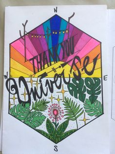 Thank you universe  Dibujo con sharpies