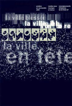 Affiche : La ville en fête, la ville blessée, la ville sonore. Festival de danse et de musique Octobre en Normandie (1997)  Impression : Sérigraphie/Silkscreen Taille : 120 x 175 cm