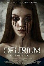 Nonton Delirium 2018 720p Hd 721 Mb Free Download Movies Subtitle