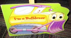I'M A BULLDOZER BOARD BOOK BY NANCY PARENT, GREAT READ, GUC