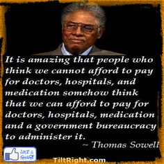 Thomas Sowell is a great Conservative and a great thinker. Definitely one of my favorites. #thomassowell