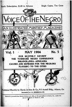 The Voice of the Negro, An Illustrated Monthly Magazine. May Cover Issue. 1:3 (May 1904). Index of Modernist Magazines.