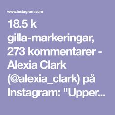 "18.5 k gilla-markeringar, 273 kommentarer - Alexia Clark (@alexia_clark) på Instagram: ""Upper Body Blast 1. 12 reps each on each side 2. 15 reps each side 3. 10 reps each 4. 60seconds…"""
