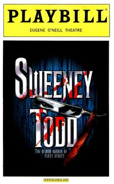 Sweeney Todd. (Saw the movie, and I learned why Tim Burton should NOT be in charge of a Broadway musical)