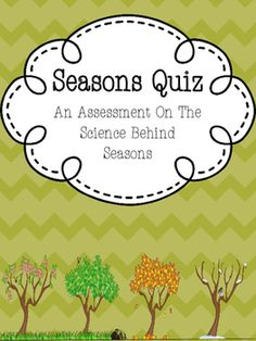 This is a quiz, which focuses on why the seasons occur.  This quiz asks critical thinking questions and includes short answer responses.  Please thoroughly examine the preview to see if the questions accompany your teaching.If you like this activity, you should check out my quiz about Economics.Economics Quiz
