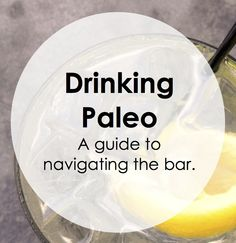 Paleo Pointers: What to Drink   Cave Girl in the City