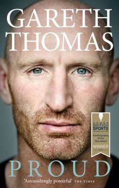 *Adult Non-Fiction*  The autobiography of former Welsh rugby player Gareth Thomas, who represented Wales in both rugby union and rugby league. Thomas announced publicly he was gay in 2009, making him the first openly gay professional rugby union player.