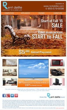 Fall into Savings with RentDelite #FallSale!! Get brand new #Computers, #Appliances, #Phones, #Tablets, #TVs, #Videogames, #Furniture & More at just $5 as initial payment for weekly contracts.