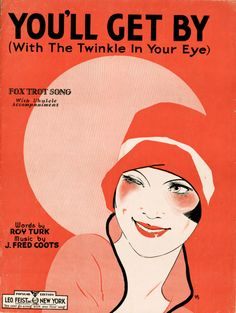 You'll Get By Vintage 1920s Sheet Music  #flapper