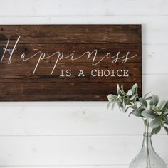Sign painted on recycled barn wood. 'Happiness is a choice' Dimensions: 17 x Keyhole drilled on backside for hanging. Colors: Dark Walnut stain with White letters -custom colors available Painted Signs, Hand Painted, Choices Quotes, Barn Wood Signs, Happiness Is A Choice, Dark Walnut Stain, White Letters, Recycling, Inspirational Quotes