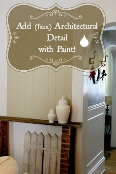 How to add faux architectural detail to your walls with paint! Great quick fix for a sad wall!