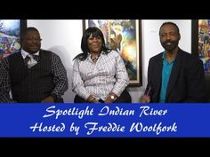 Spotlight Indian River1-19-16 hosted by Freddie Woolfork Guest:Terry & E...