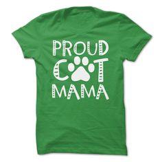 Proud Cat Mama T-Shirts, Hoodies. ADD TO CART ==► https://www.sunfrog.com/Pets/Proud-Cat-Mama-61963667-Guys.html?41382