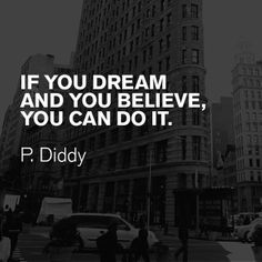 P Diddy Quotes About Love : about Quotes We Love on Pinterest Monday motivation, Fashion quotes ...