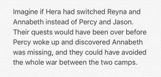 If Reyna and Annabeth were switched instead of Percy and Jason